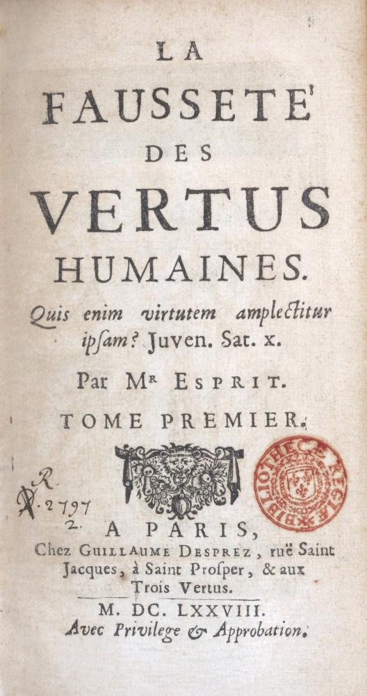 Jacques Esprit La fausseté des vertus humaines.png