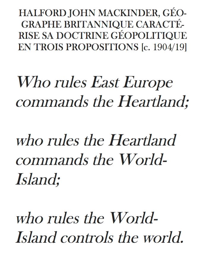 MacKinder - c. 1904-1919, La doctrine du Heartland exposée par Mackinder en trois propositions.png